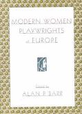 Modern Women Playwrights of Europe