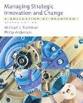 Managing Strategic Innovation and Change A Collection of Readings