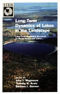 Long-Term Dynamics of Lakes in the Landscape Long-Term Ecological Research on North Temperat...