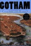 Gotham: A History of New York City to 1898 (The History of New York City)