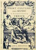 Print Culture and Music in 16Th-Century Venice
