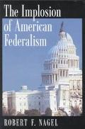 Implosion of American Federalism
