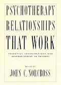 Psychotherapy Relationships That Work Therapists Contributions and Responsiveness to Patients
