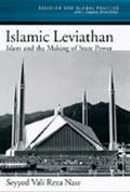 Islamic Leviathan Islam and the Making of State Power