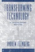 Transforming Technology A Critical Theory Revisited