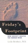 Friday's Footprint How Society Shapes the Human Mind