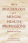 Ethics in Psychology and the Mental Health Professions: Standards and Cases (Oxford Textbook...