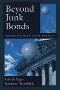 Beyond Junk Bonds Expanding High Yeild Markets