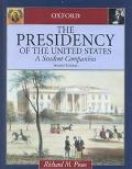 Presidency of the United States A Student Companion