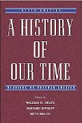 History of Our Time Readings on Postwar America