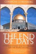 End of Days Fundamentalism and the Struggle for the Temple Mount