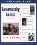 History of Us Reconstructing America