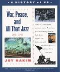 War, Peace, and All That Jazz 1918-1945