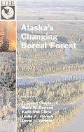 Alaska's Changing Boreal Forest Bonanza Creek, Alaska
