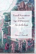 Travel Narratives from the Age of Discovery An Anthology