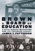 Brown V. Board of Education A Civil Rights Milestone and Its Troubled Legacy