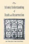 Islamic Understanding of Death and Resurrection