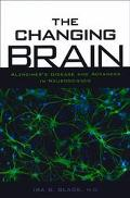 Changing Brain Alzheimer's Disease and Advances in Neuroscience