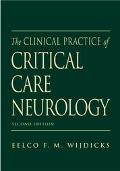 Clinical Practice of Critical Care Neurology
