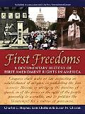 First Freedoms A Documentary History of First Amendment Rights in America