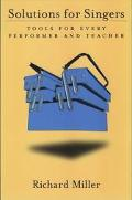 Solutions for Singers Tools for Performers and Teachers