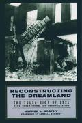 Reconstructing the Dreamland The Tulsa Race Riot of 1921, Race Reparations, and Reconciliation
