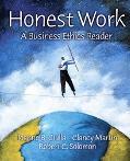 Honest Work A Business Ethics Reader