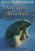 Minding Animals Awareness, Emotions, and Heart
