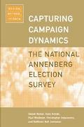Capturing Campaign Dynamics The National Annenberg Election Survey  Design, Method, and Data