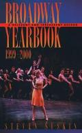 Broadway Yearbook, 1999-2000 A Relevant and Irreverent Record