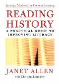 Reading History A Practical Guide for Improving Literacy