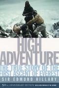 High Adventure The 50th Anniversary of the Historic Climb