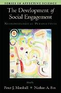 Development of Social Engagement Neurobiological Perspectives
