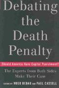 Debating the Death Penalty Should America Have Capital Punishment?  The Experts on Both Side...
