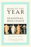 Book of the Year A Brief History of Our Seasonal Holidays