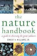 Nature Handbook A Guide To Observing The Great Outdoors