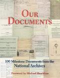 Our Documents 100 Milestone Documents from the National Archives
