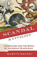Scandal and Civilty