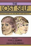 Lost Self Pathologies of the Brain and Identity