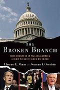 Broken Branch How Congress Is Failing America And How to Get It Back on Track