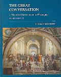 Great Conversation A Historical Introduction to Philosophy