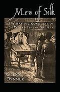 Men of Silk The Hasidic Conquest of Polish Jewish Society