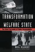 Transformation of the Welfare State The Silent Surrender of Public Responsibility