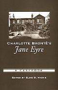Charlotte Bronte's Jane Eyre A Casebook