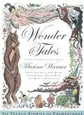Wonder Tales Six French Stories of Enchantment