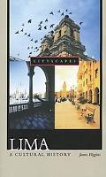 Lima A Cultural History