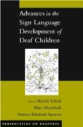 Advances In The Sign language Development Of Deaf Children