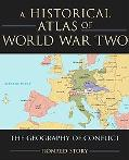 Historical Atlas Of World War Two