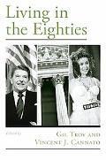 Living in the Eighties (Viewpoints on American Culture)