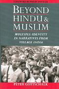 Beyond Hindu And Muslim Multiple Identity in Narratives from Village India